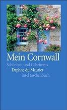 Mein Cornwall: Schönheit und Geheimnis (insel taschenbuch)