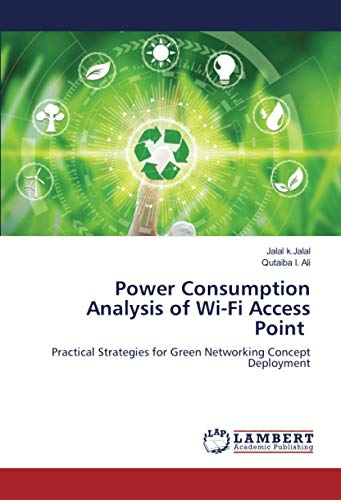 Power Consumption Analysis of Wi-Fi Access Point: Practical Strategies for Green Networking Concept Deployment