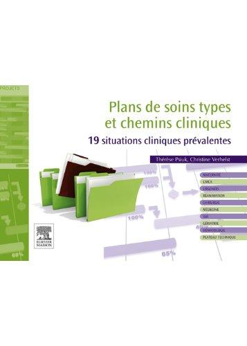 Plans de soins types et chemins cliniques: 19 situations prévalentes (Hors collection) (French Edition)