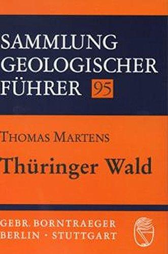 Thüringer Wald (Sammlung geologischer Führer)