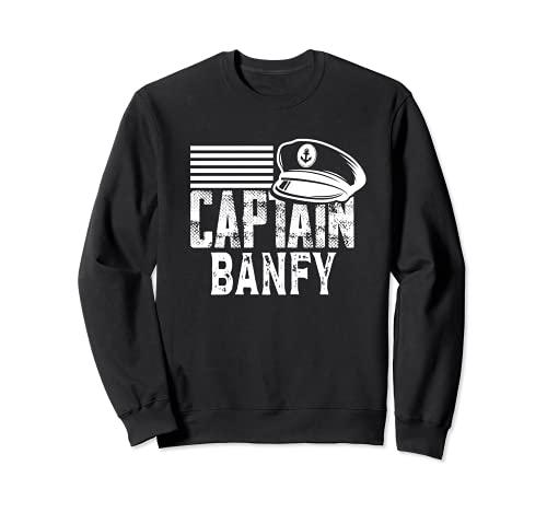 Capitán Banfy - Capitán de Vela Sombrero de Barco Propietario de Barco Sudadera
