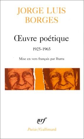Œuvre poétique: (1925-1965)