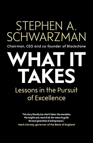What It Takes: Lessons in the Pursuit of Excellence (English Edition)