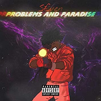 Problems and Paradise