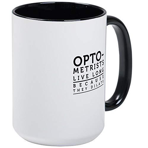 Los optometristas viven mucho tiempo porque se dilatan. Taza de café grande Taza de café con leche grande