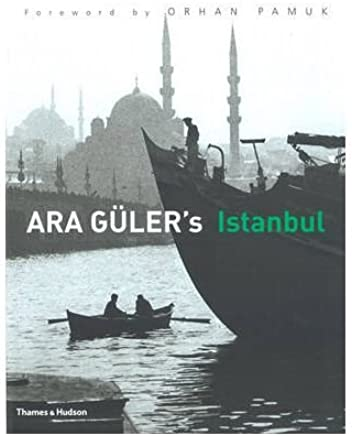 [ ARA GULERS ISTANBUL 40 YEARS OF PHOTOGRAPHS BY PAMUK, ORHAN](AUTHOR)HARDBACK