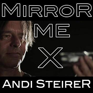 Mirror Me X