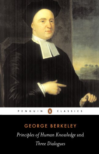 Principles of Human Knowledge and Three Dialogues (Penguin Classics)