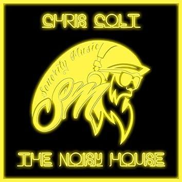 The Noisy House