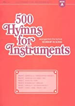 500 Hymns for Instruments: Book A - Bb Clarinet, Tenor Saxophone, Baritone T.C.