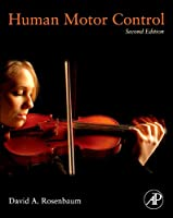 Human Motor Control, Second Edition