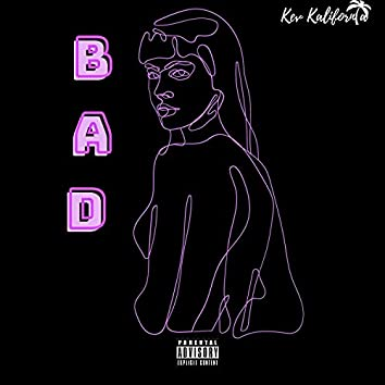 Bad Bitch (feat. IVN)