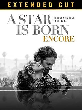 A Star Is Born Encore