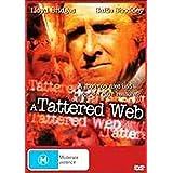 A Tattered Web [DVD]