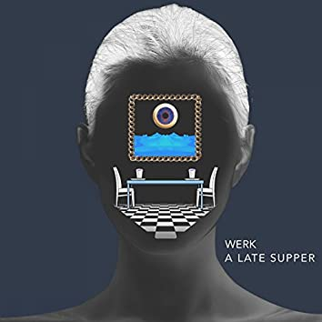 A Late Supper - EP