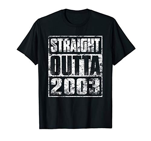 Straight Outta 2003 Made In 17th Birthday Gift 17 Year Old T-Shirt