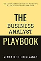 The Business Analyst Playbook