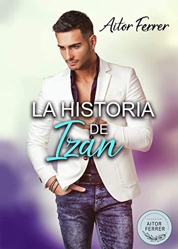 La historia de Izan de Aitor Ferrer