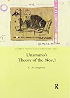 Unamuno's Theory of the Novel (Studies in Hispanic and Lusophone Cultures)