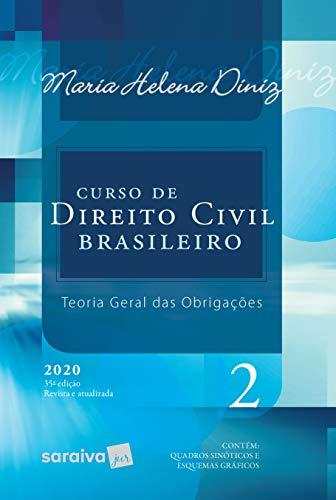 Curso de Direito Civil Brasileiro - Vol. 2 - 35ª Edição 2020: Teoria Geral das Obrigações: Volume 2