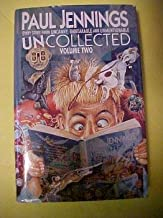 Uncollected! Volume 2: Every Story from Uncanny!, Unbearable! and Unmentionable!