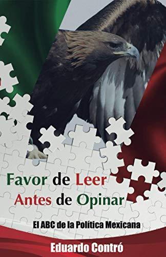 Favor de leer antes de opinar: El ABC de la Política Mexicana