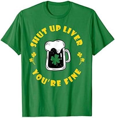 Dark Beer Drinking Saint Patricks Shut Up Liver T Shirt product image