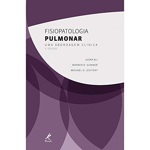 Fisiopatologia pulmonar: Uma Abordagem Clínica
