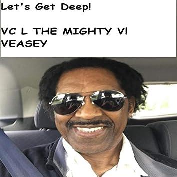 Let's Get Deep!