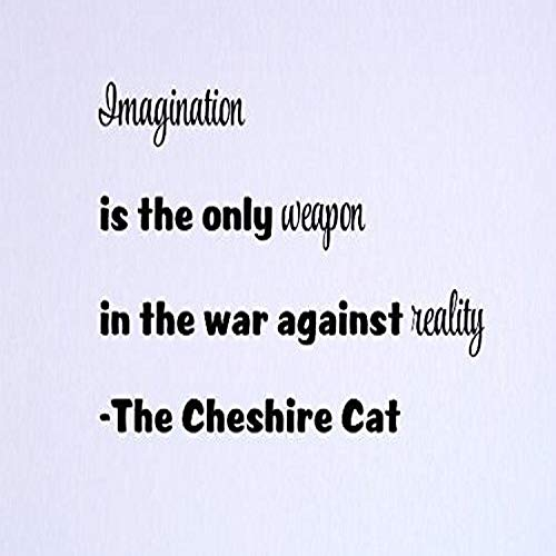 Design with Vinyl Top Selling Decals Imagination is The Only Weapon in The War Against Reality - The Cheshire Cat Wall Art, 10  x 20 , Black