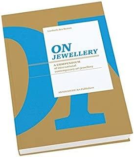 On Jewellery: A Compendium of International Contemporary Art Jewellery