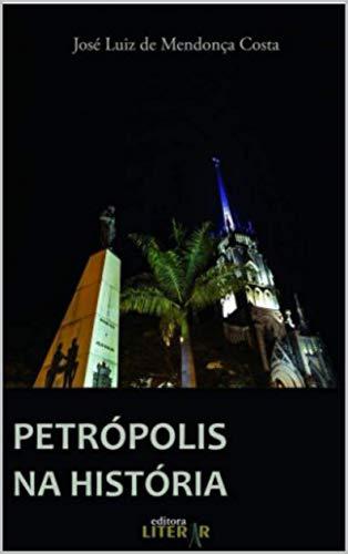 Petrópolis na História