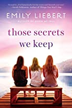 Those Secrets We Keep by Emily Liebert (2-Jun-2015) Paperback