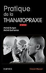 Pratique de la thanatopraxie de Michel Durigon