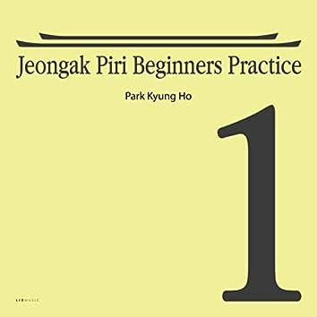 Jeongak Piri Beginners Practice 1