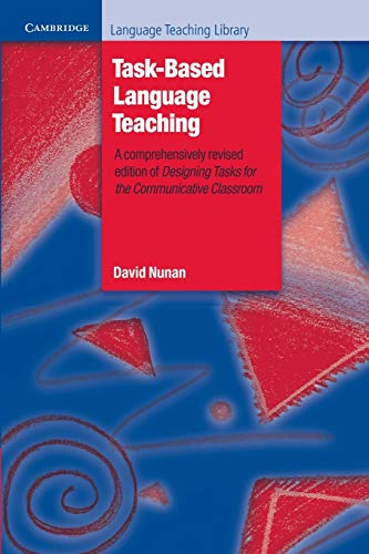 Compare Textbook Prices for Task-Based Language Teaching Cambridge Language Teaching Library 1 Edition ISBN 9780521549479 by Nunan, David