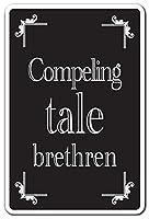 SignMission Compelling Tale Brethren ノベルティステッカー | 屋内/屋外 | 楽しいホームデコ ガレージ、リビングルーム、ベッドルーム、オフィスのデカールストーリー 楽しいイギリススコールドデカールデコレーション