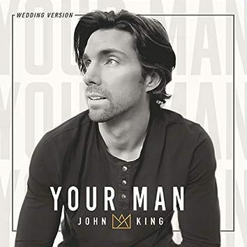 Your Man (Wedding Version)