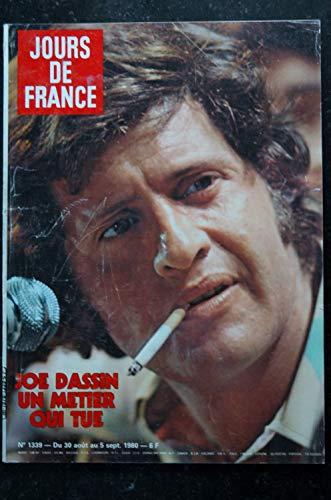 JOURS DE FRANCE 1339 * 30 août 1980 * JOE DASSIN Cover + 6 p. - Mireille MATHIEU - Romy SCHNEIDER - Kiraz Faizant