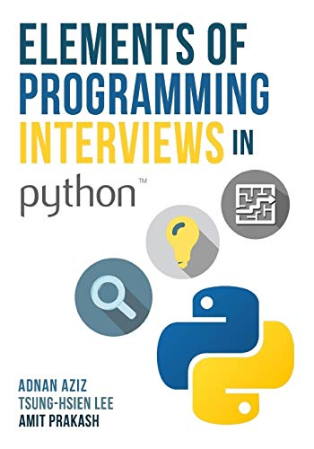 Elements of Programming Interviews in Python: The Insiders' Guide