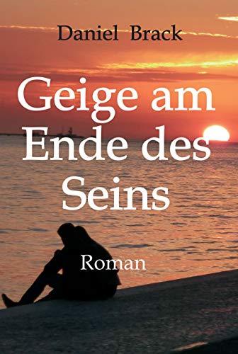 Geige am Ende des Seins (German Edition)