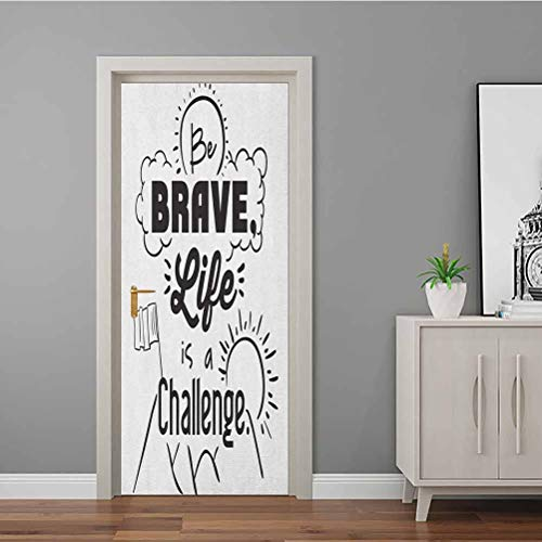 Homesonne 3D Door Wallpaper Murals Be Brave Life is a Challenge Enduring Incentive Mountain Peak Sunrise Flag Art Welcome Door Vinyl Decal Used on Wooden Closet Door Black White 90x200 CM