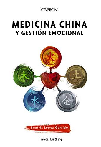 Medicina china y gestión emocional (Libros singulares)