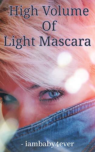 High Volume Of Light Mascara (English Edition)