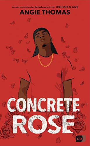 Concrete Rose: Deutschsprachige Ausgabe (German Edition)
