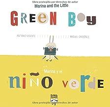 Marina and the Little Green Boy / Marina y el niño verde