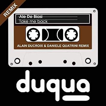 Take Me Back (Alain Ducroix & Daniele Quatrini Remix)