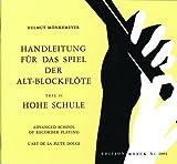 MOECK MONKEMEYER HELMUT - HANDLEITUNG FÜR DAS SPIEL DER ALTBLOCKFLÖTE - VOL II Theorie und Pedagogik Blockflöte