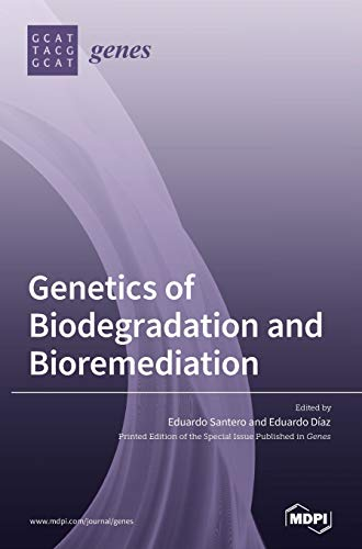Genetics of Biodegradation and Bioremediation