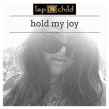 Hold My Joy